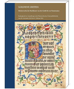 """Ausstellung """"Goldene Zeiten - Meisterwerke der Buchkunst von der Gotik bis zur Renaissance"""" - Kataloge aus dem Quaternio Verlag Luzern"""