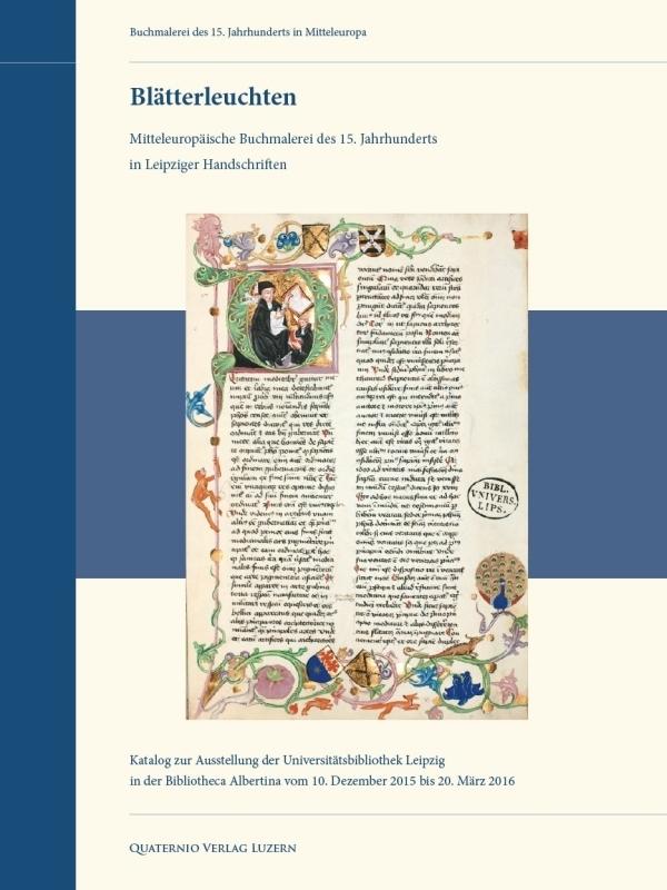 """Titelblatt des Katalogs """"Blätterleuchten"""" (Ausstellung in Leipzig) - Buchmalerei in Mitteleuropa im 15. jahrhundert"""